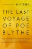 Condie, Ally,The Last Voyage of Poe Blythe