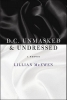 Mcewen, Lillian,D.C. Unmasked & Undressed