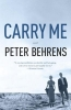 Behrens, Peter,Carry Me