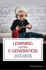 Underwood, Jean D. M.,Learning and the E-Generation