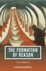 Bakhurst, David,The Formation of Reason