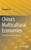 Guo, Rongxing,China`s Multicultural Economies