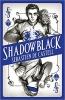 <b>De Castell Sebastien</b>,Shadowblack
