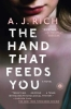 Rich, A. J.,The Hand That Feeds You