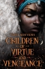 <b>Tomi Adeyemi</b>,Children of Virtue and Vengeance