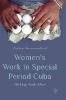 Jerónimo Kersh, Daliany,Women`s Work in Special Period Cuba