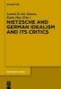Santos, Leonel R. dos,   Hay, Katia,Nietzsche, German Idealism and Its Critics