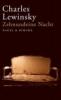 Lewinsky, Charles,Zehnundeine Nacht