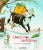 Steffensmeier, Alexander,Lieselotte im Schnee. Mini