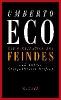 Eco, Umberto,Die Fabrikation des Feindes und andere Gelegenheitsschriften