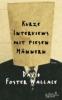 Foster Wallace, David,Kurze Interviews mit fiesen Männern