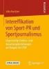 Julia Konitzer,Intereffikation von Sport-PR und Sportjournalismus