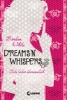 White, Kiersten,Dreams `n` Whispers