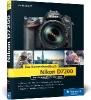 Jasper, Heike,Nikon D7200. Das Kamerahandbuch