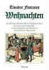 Fontane, Theodor,Theodor Fontanes Weihnachten