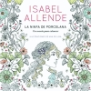 Allende, Isabel,La ninfa de porcelana