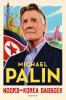 Michael  Palin,Noord-Korea dagboek
