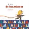 Jonas Boets, Annelies Vandenbosch,Ik help... de brandweer