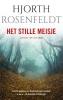 <b>Hjorth  Rosenfeldt</b>,Bergmankronieken 4 : Het stille meisje