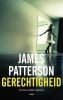 James  Patterson,Gerechtigheid