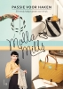 Molla  Mills,Passie voor haken