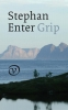 Stephan Enter,Grip