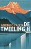 <b>Giorgio  Falco</b>,De tweeling H