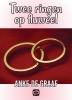 <b>Anke de Graaf</b>,Twee ringen op fluweel - grote letter uitgave