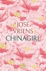 <b>José  Vriens</b>,Chinagirl - grote letter uitgave