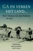<b>Bob  Becking, Meindert  Dijkstra, Karel  Vriezen</b>,Ga en verken het land