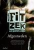 <b>Sebastian  Fitzek</b>,Afgesneden