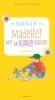 <b>Guus  Kuijer</b>,Madelief-met de poppen gooien Luisterboek