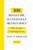 <b>Nigel  Cumberland</b>,100 dingen die succesvolle mensen doen