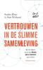Sander  Klous, Nart  Wielaard,Vertrouwen in de slimme samenleving