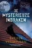 <b>Esther  Vermeulen</b>,De mysterieuze inbraken