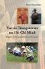 <b>Pieter  Meulendijks</b>,Van de Trungzusters tot Ho Chi Minh
