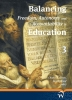 <b>Charles L.  Glenn, Jan de Groof</b>,Balancing freedom, autonomy, and accountability in education,  Volume 3