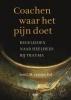 <b>Ien G.M. van der Pol</b>,Coachen waar het pijn doet