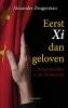 Alexander  Zwagerman,Eerst Xi dan geloven