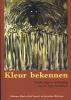 Valdemar  Marcha, Paul  Verweel, Jacqueline  Werkman,Kleur bekennen