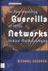 <b>Michael  Goddard</b>,Guerrilla Networks, An Anarchaeology of 1970s Radical Media Ecologies