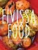 <b>Kim  Lenders, Famke van  Praag, Floor van  Praag</b>,Eivissa Food
