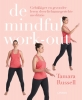 Tamara  Russell ,De mindful work-out