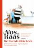 <b>Sylvia  Vanden Heede, Thé  Tjong-Khing</b>,Het tweede dikke boek van Vos en Haas
