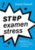<b>David Dewulf</b>,St#p examenstress