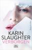 Karin  Slaughter ,Verborgen