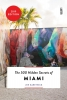 Jen  Karetnick ,The 500 Hidden Secrets of Miami