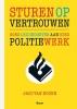 <b>Jaco van Hoorn</b>,Sturen op vertrouwen