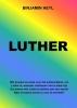Binjamin  Heyl ,Luther