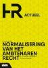 <b>Steven  Jellinghaus, Karen  Maessen</b>,Normalisering van het Ambtenarenrecht